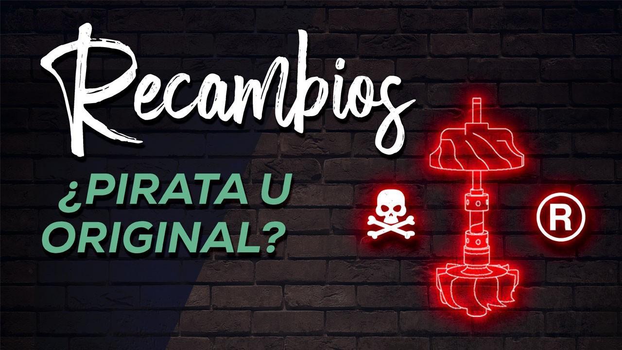 Recambio: ¿pirata u original?